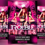 Get In Trouble - Free PSD Flyer Template