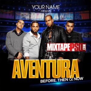 Aventura – Free Mixtape Cover PSD Template